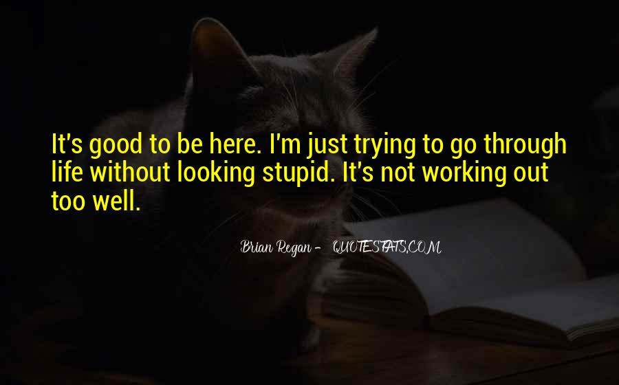 Quotes About Life Not Working Out #1107642
