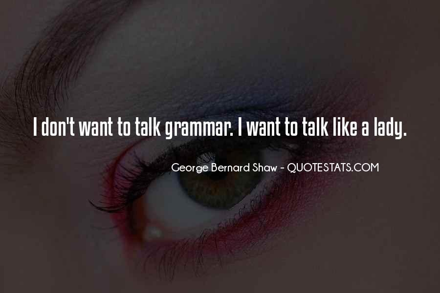 Quotes About Pygmalion #1387412