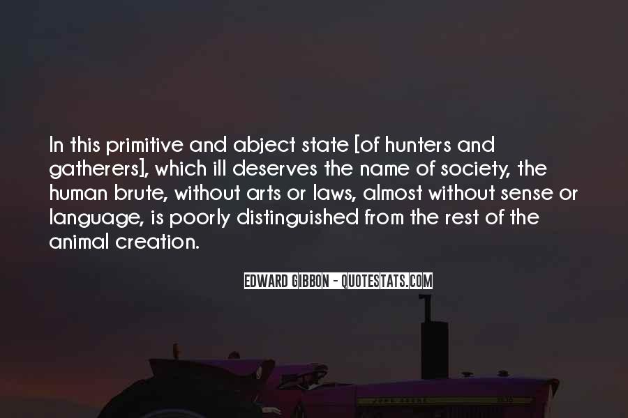Quotes About Hunters And Gatherers #1350605