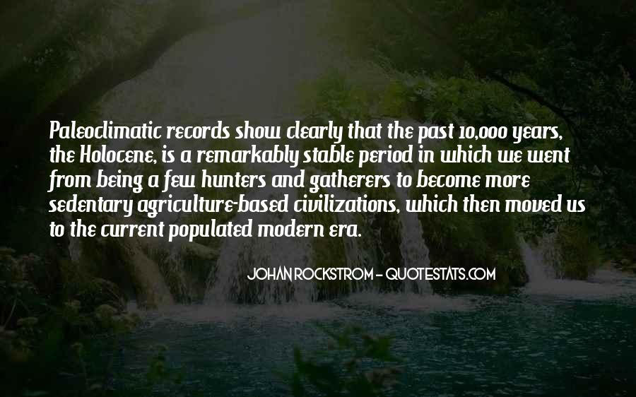 Quotes About Hunters And Gatherers #1822391