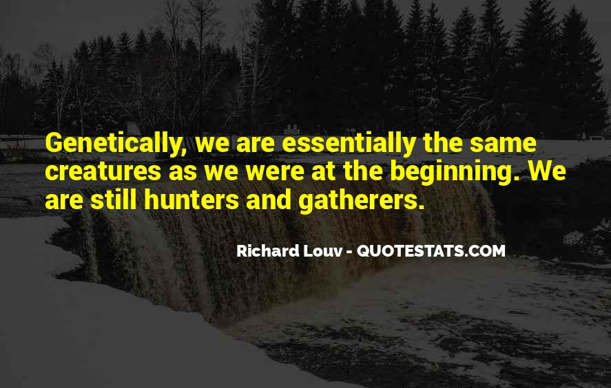 Quotes About Hunters And Gatherers #250932