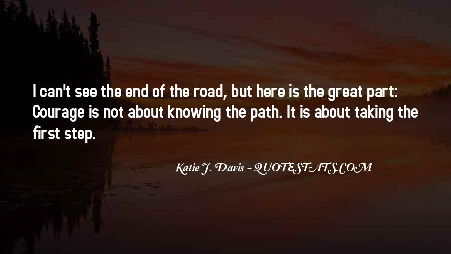 Quotes About The End Of The Road #1005598