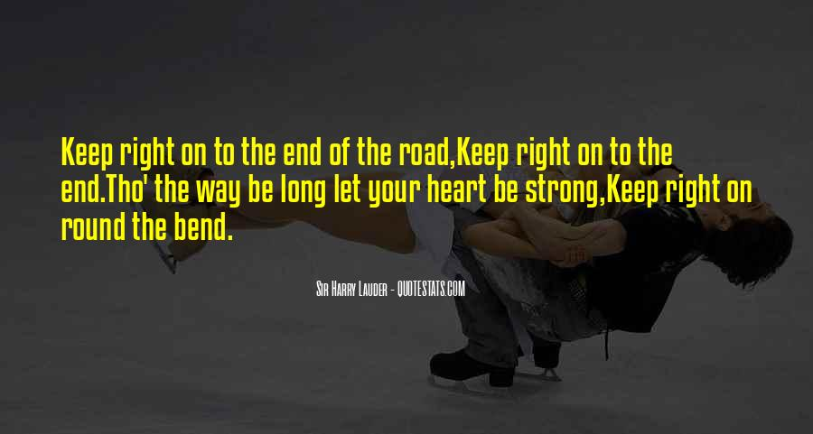 Quotes About The End Of The Road #1065225