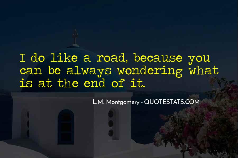 Quotes About The End Of The Road #1117575