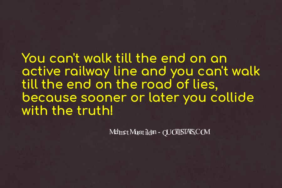 Quotes About The End Of The Road #371433