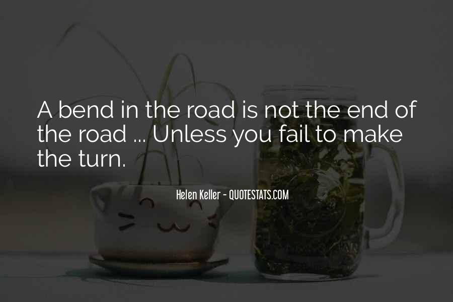 Quotes About The End Of The Road #495476