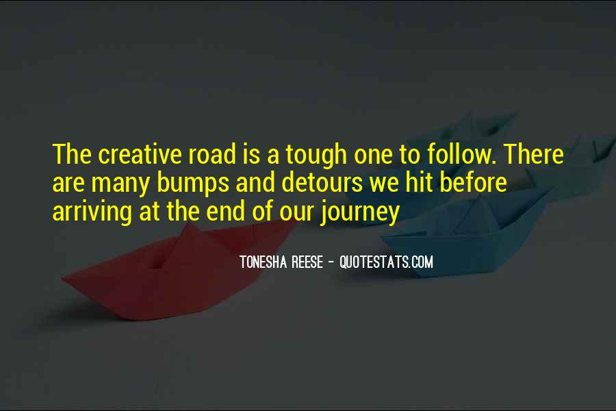 Quotes About The End Of The Road #498639