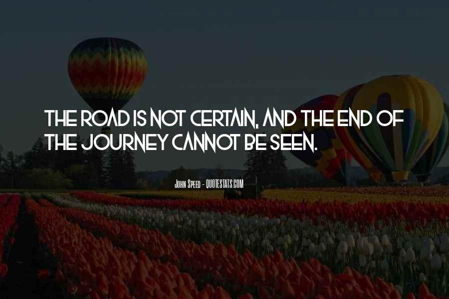 Quotes About The End Of The Road #499260