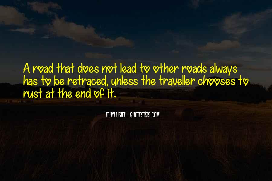 Quotes About The End Of The Road #559493