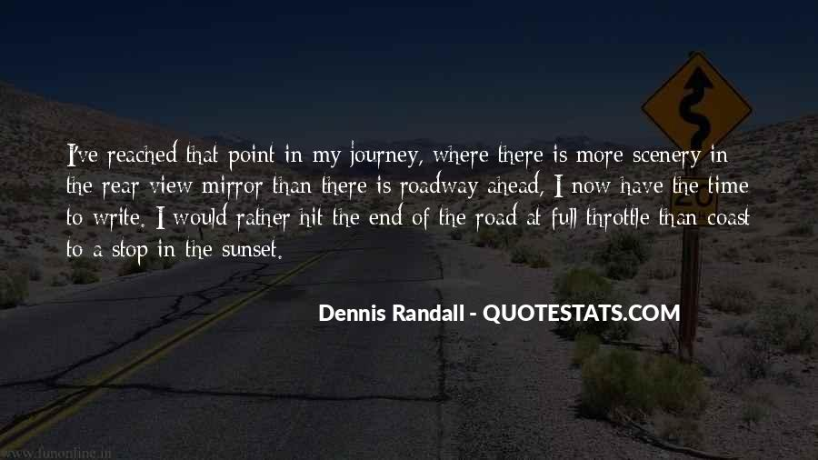 Quotes About The End Of The Road #695414