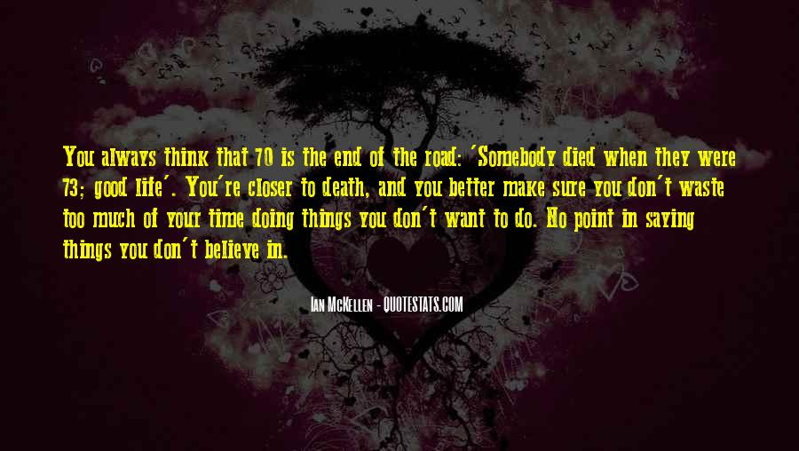 Quotes About The End Of The Road #742585