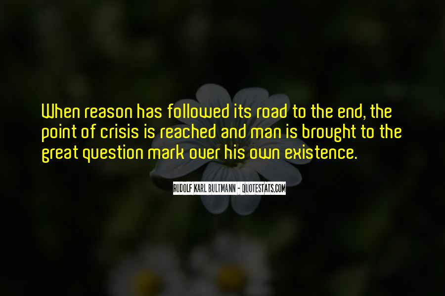 Quotes About The End Of The Road #965931