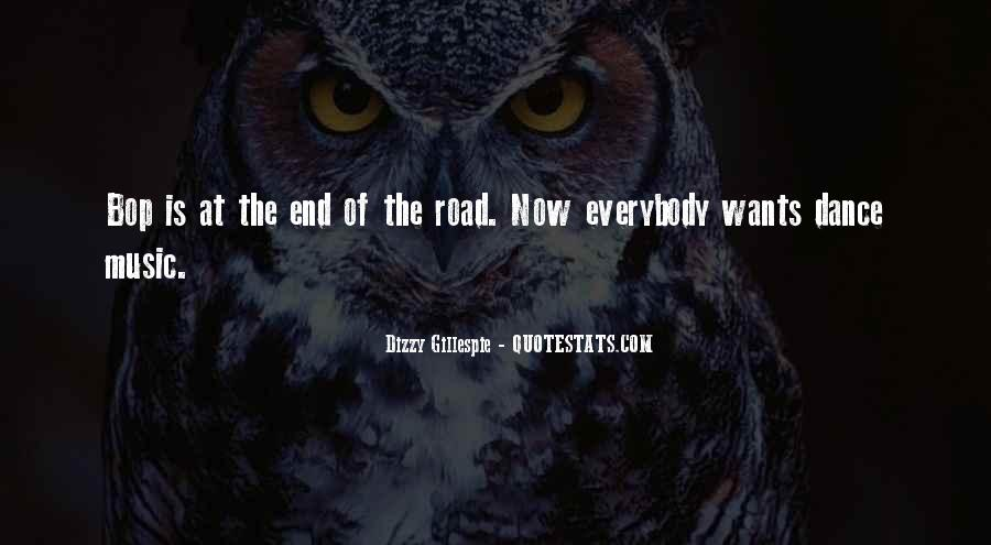 Quotes About The End Of The Road #974142