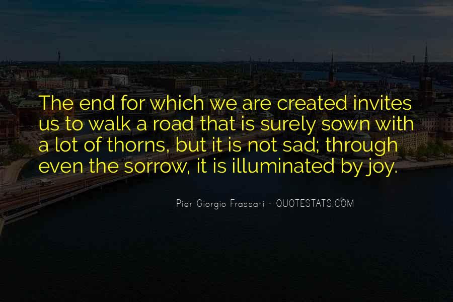 Quotes About The End Of The Road #974465