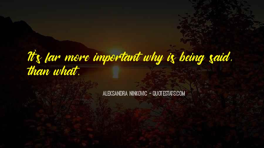 Quotes About Why Life Is Important #1163013
