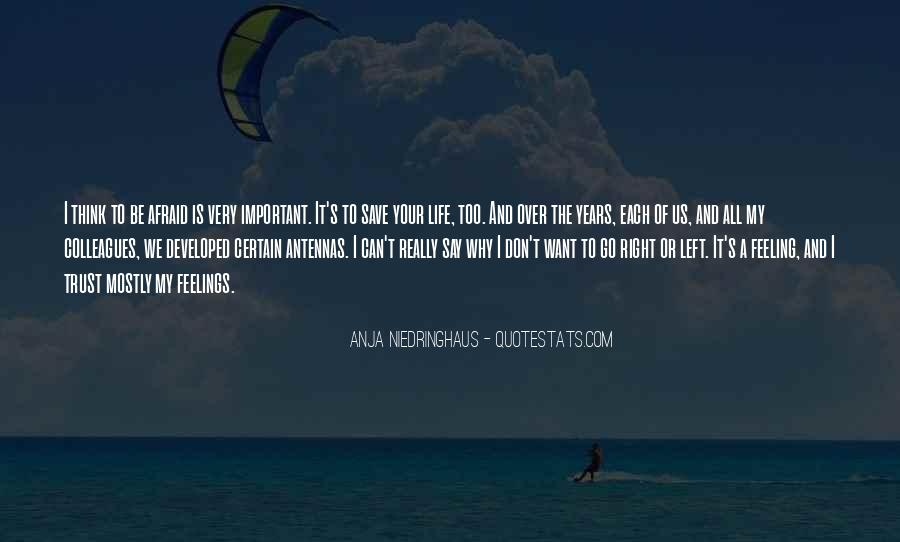 Quotes About Why Life Is Important #1838564