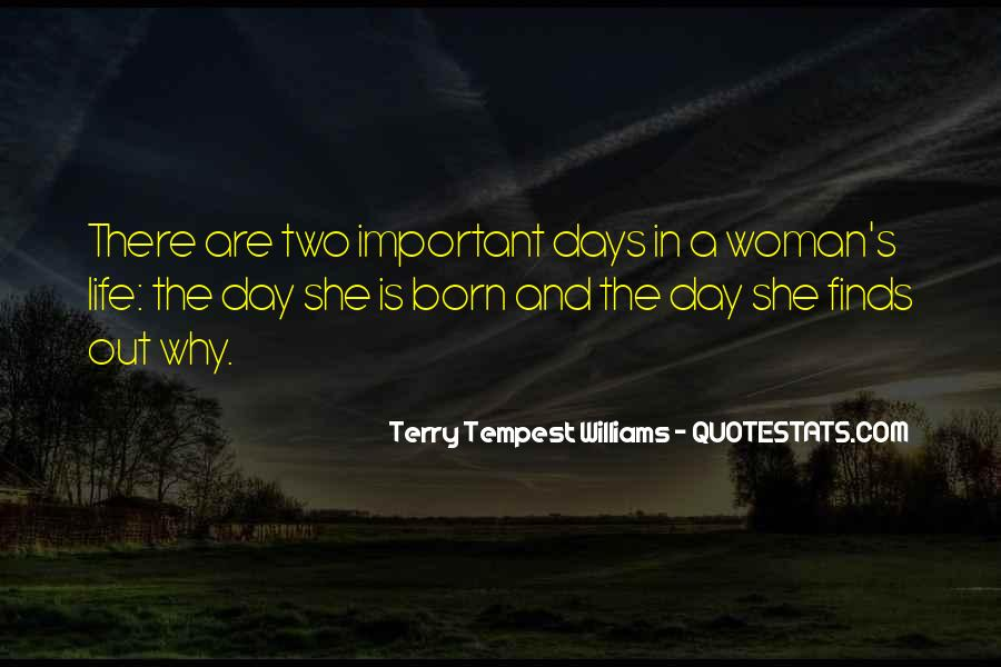 Quotes About Why Life Is Important #254399