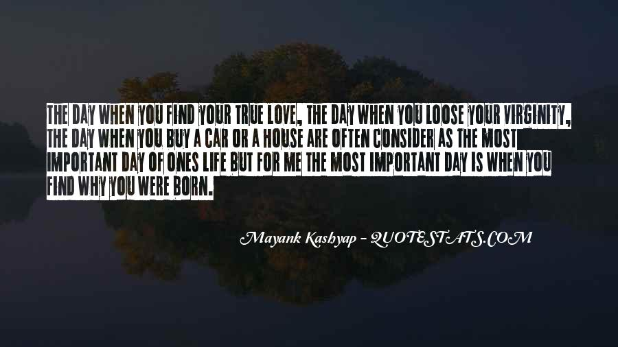 Quotes About Why Life Is Important #403480