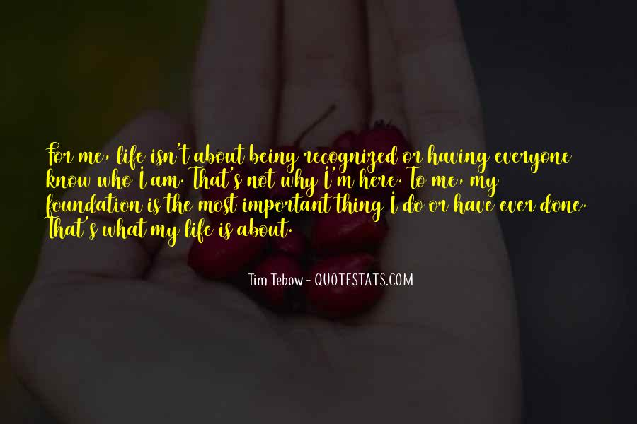 Quotes About Why Life Is Important #635157