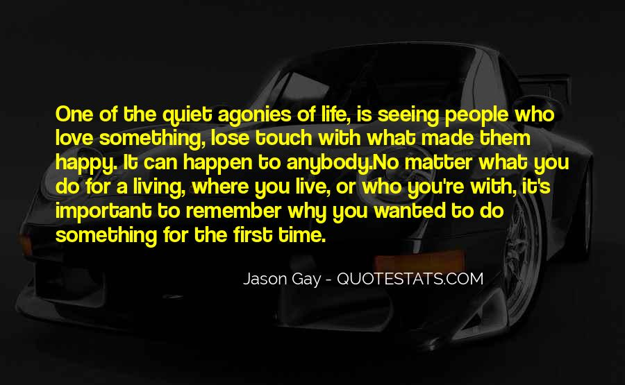 Quotes About Why Life Is Important #688857