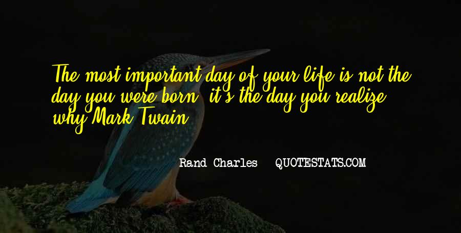 Quotes About Why Life Is Important #950387