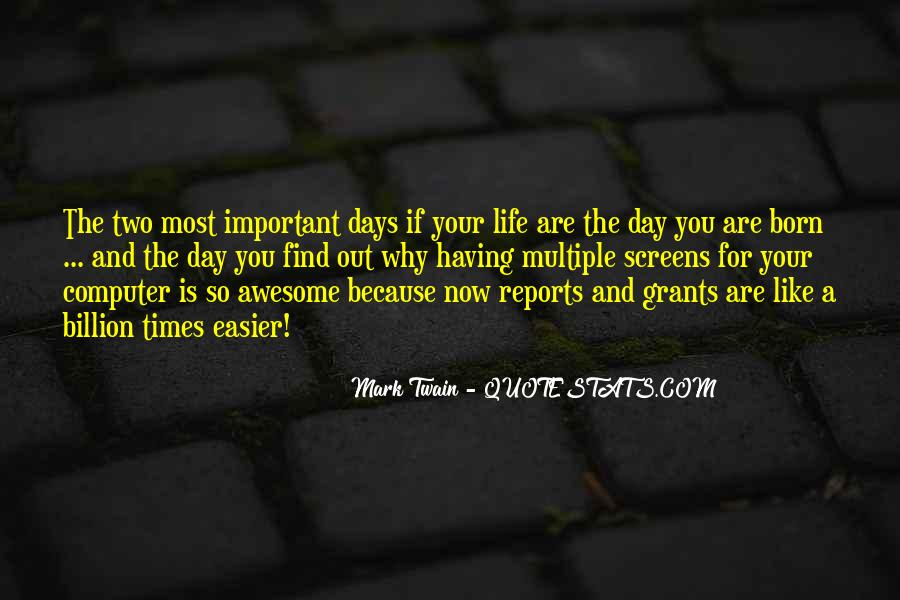 Quotes About Why Life Is Important #961131
