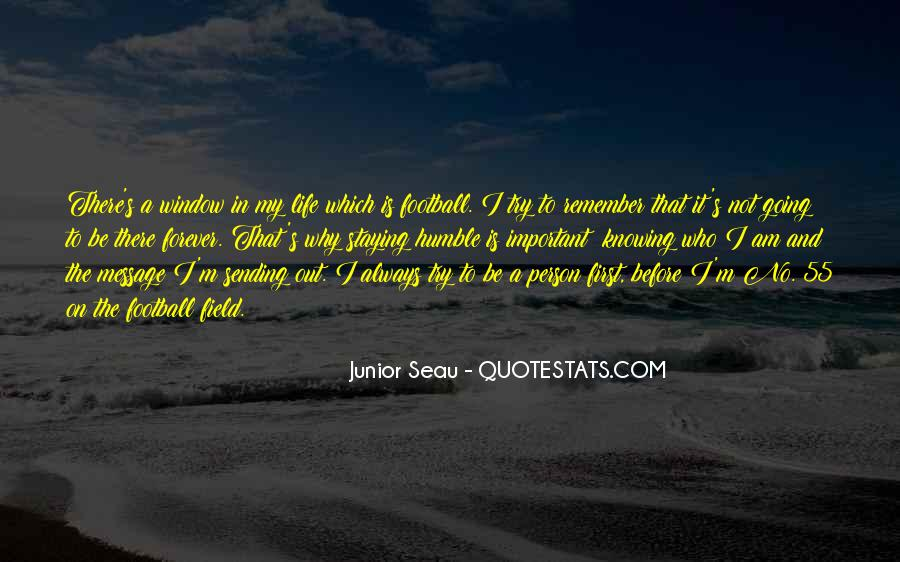 Quotes About Why Life Is Important #989293