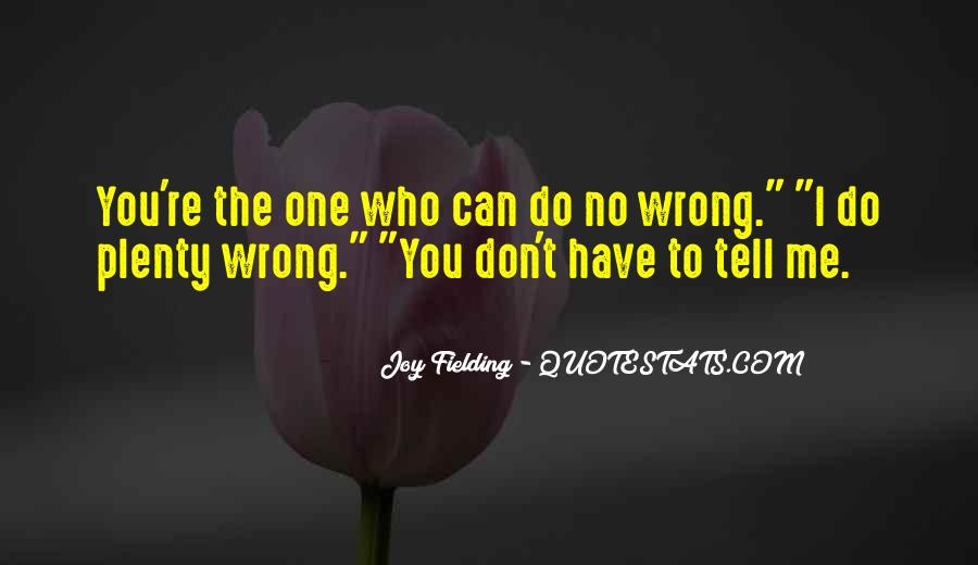 Quotes About You Did Me Wrong #1116