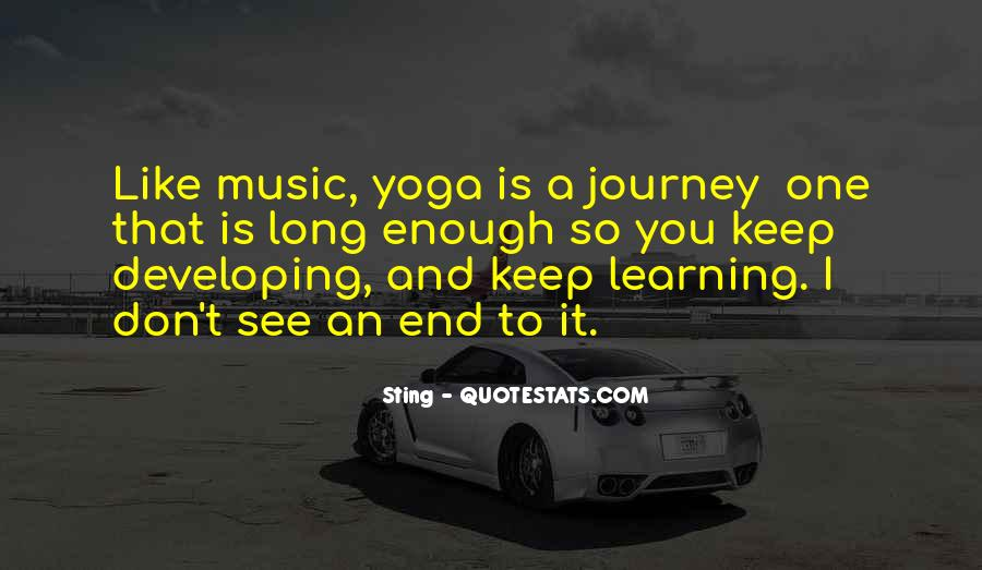 Quotes About Journey And Learning #173555