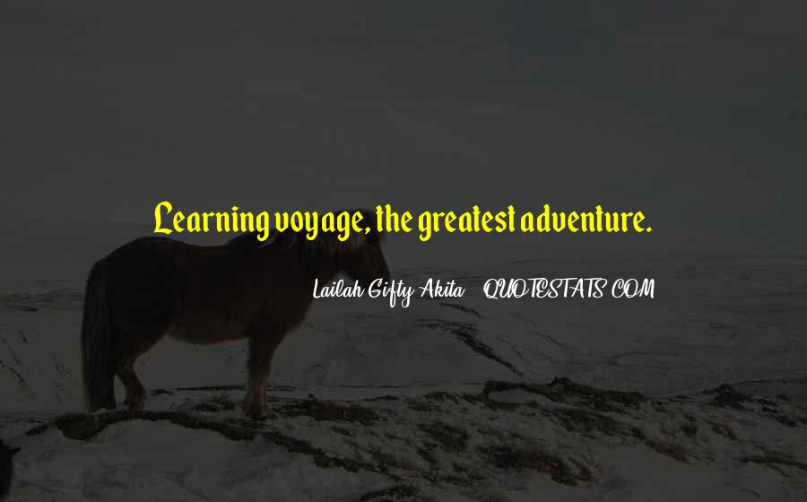 Quotes About Journey And Learning #1828395