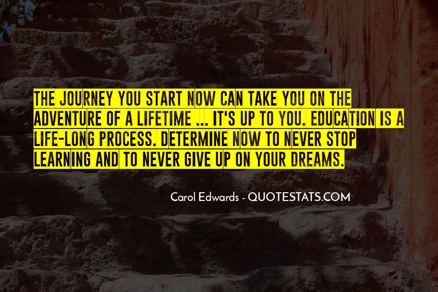 Quotes About Journey And Learning #202783