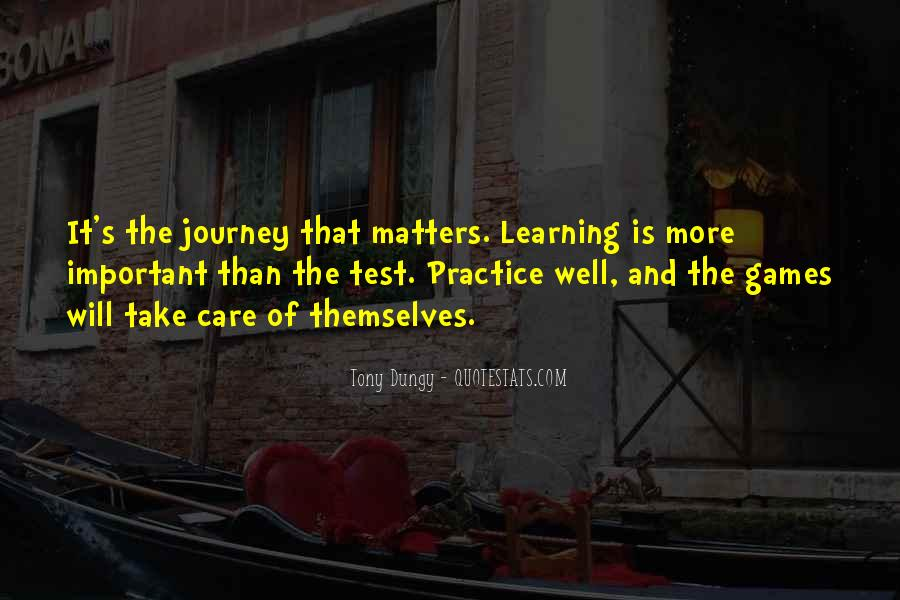Quotes About Journey And Learning #32125