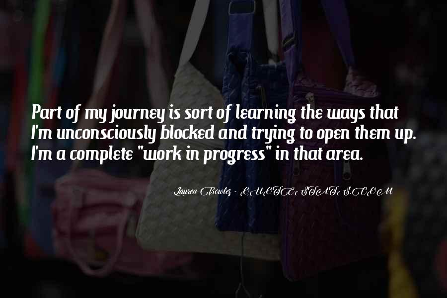 Quotes About Journey And Learning #792156