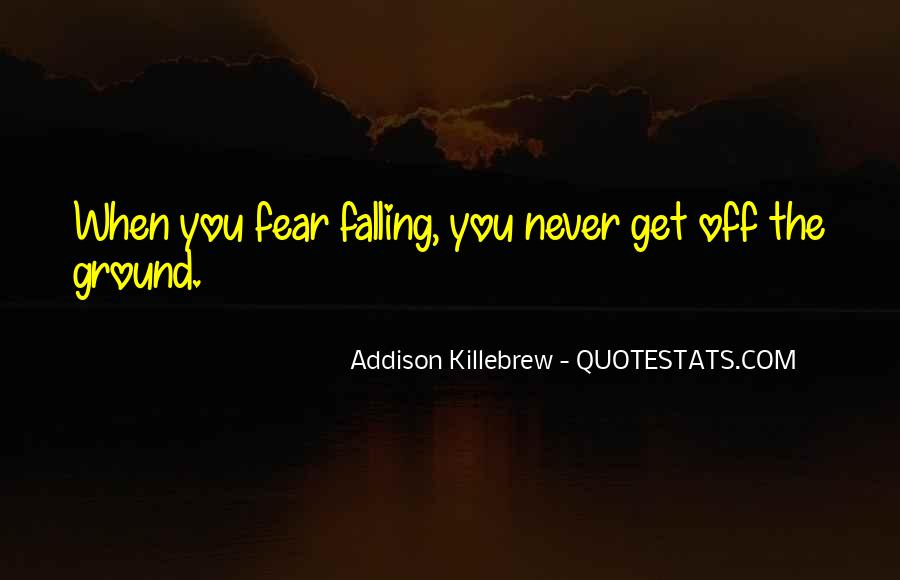 Quotes About Falling On The Ground #1192946