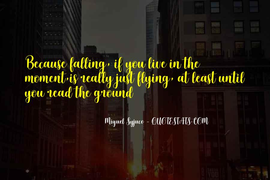 Quotes About Falling On The Ground #281688
