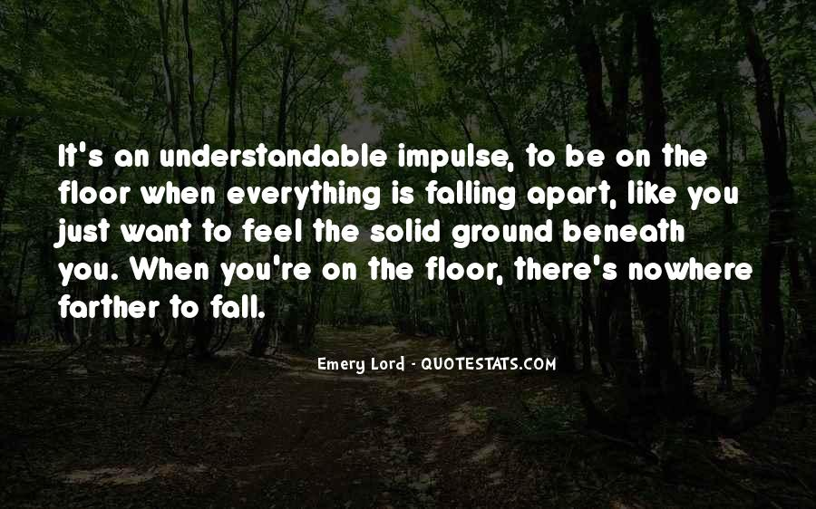Quotes About Falling On The Ground #307877