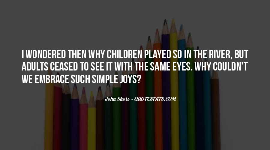 Quotes About Simple Joys #1869136