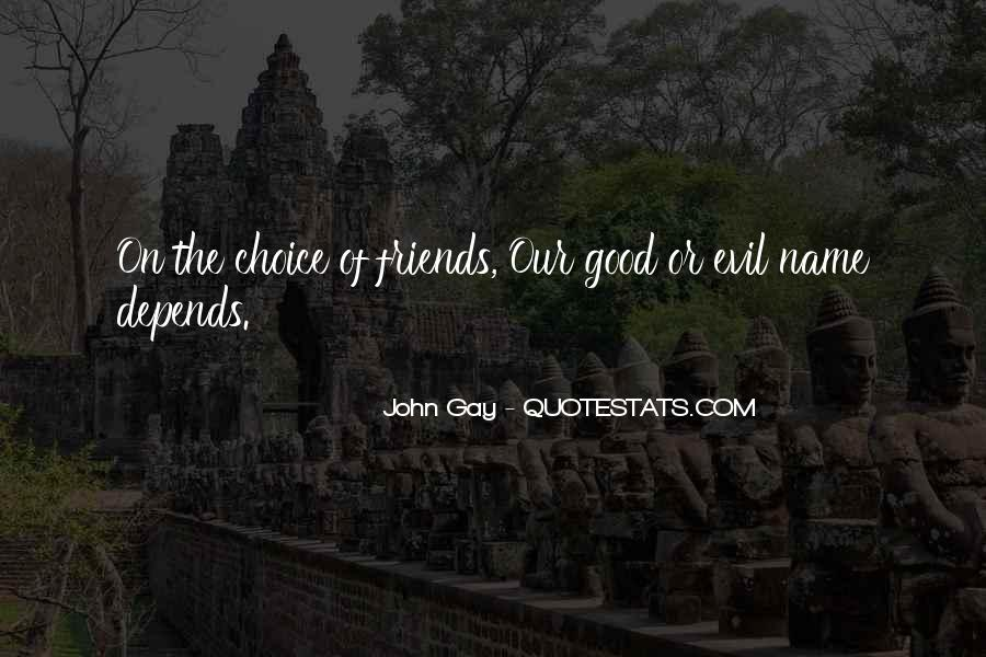Quotes About The Choice Between Good And Evil #1425209