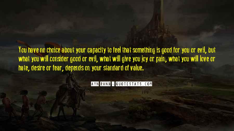 Quotes About The Choice Between Good And Evil #1641910