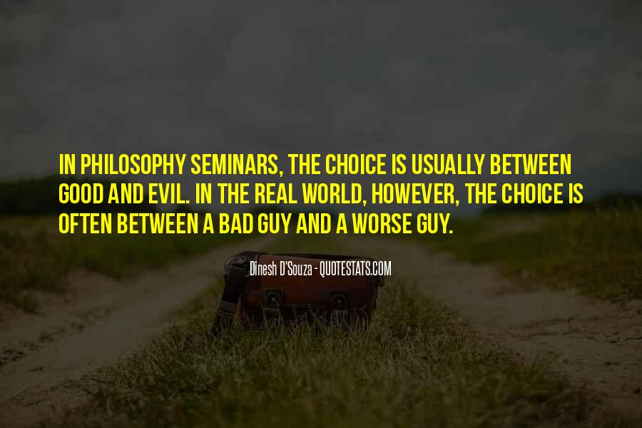 Quotes About The Choice Between Good And Evil #1710454