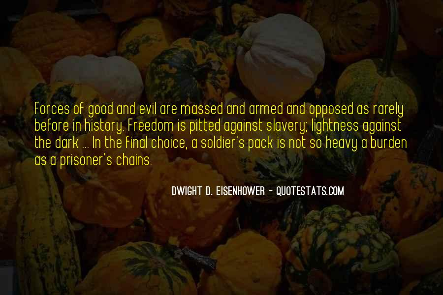 Quotes About The Choice Between Good And Evil #1789416