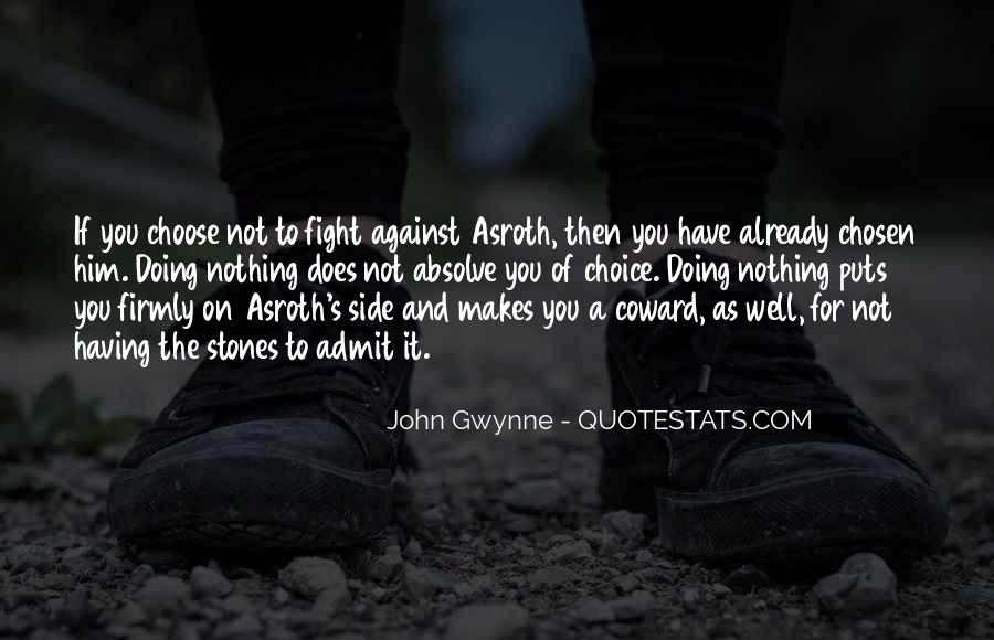 Quotes About The Choice Between Good And Evil #1834575