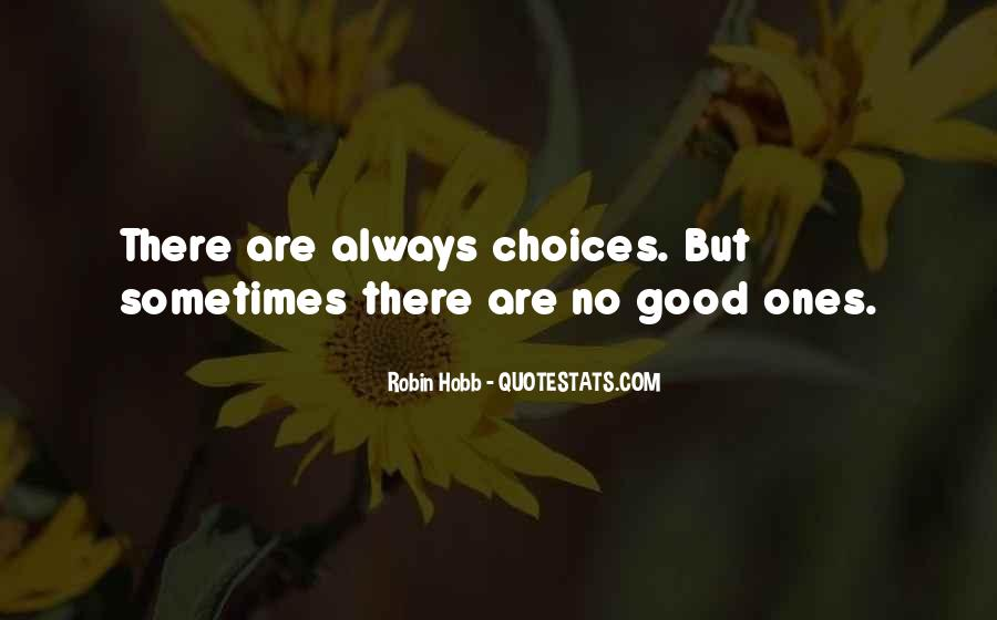 Quotes About The Choice Between Good And Evil #188215