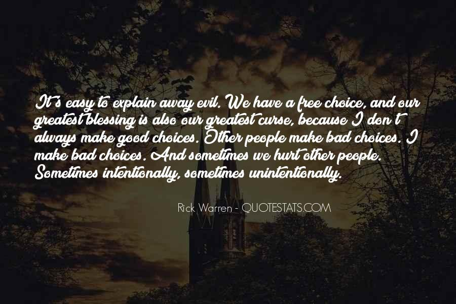 Quotes About The Choice Between Good And Evil #318487