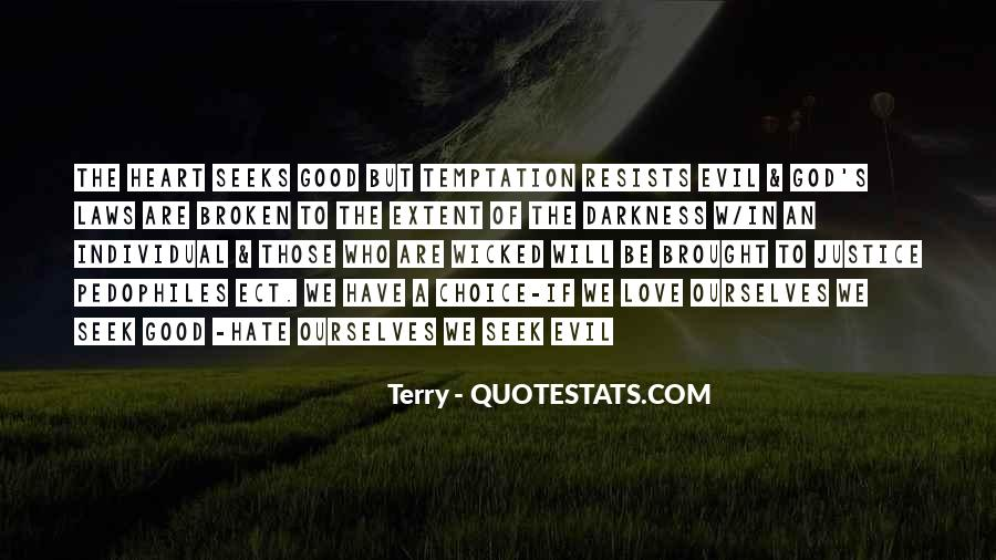 Quotes About The Choice Between Good And Evil #386139