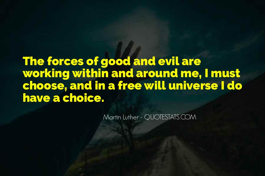 Quotes About The Choice Between Good And Evil #419816