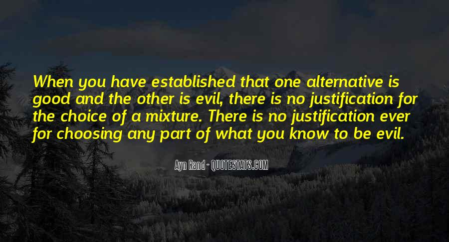 Quotes About The Choice Between Good And Evil #431034