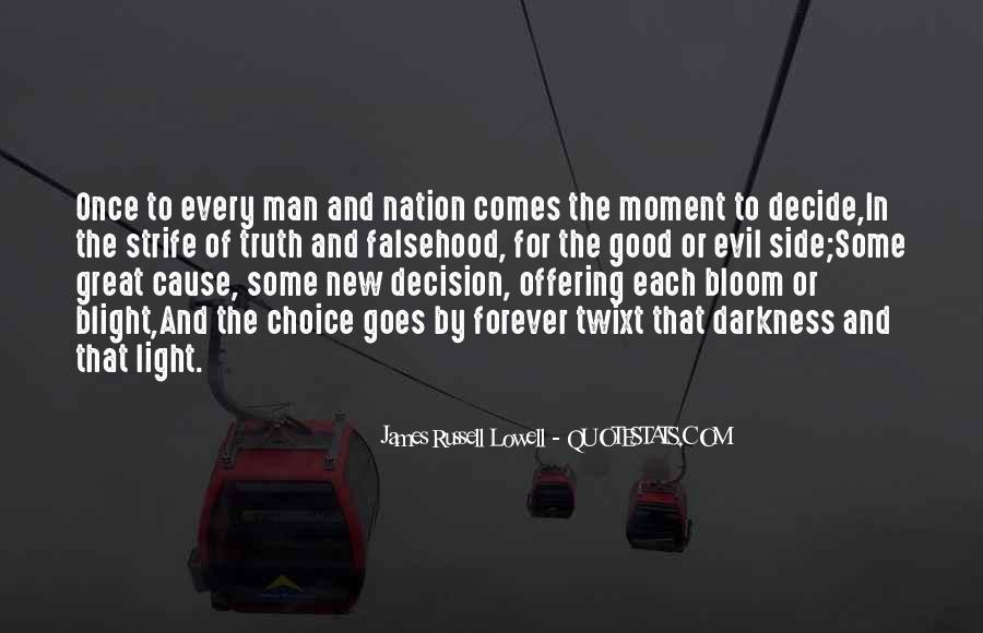 Quotes About The Choice Between Good And Evil #538373