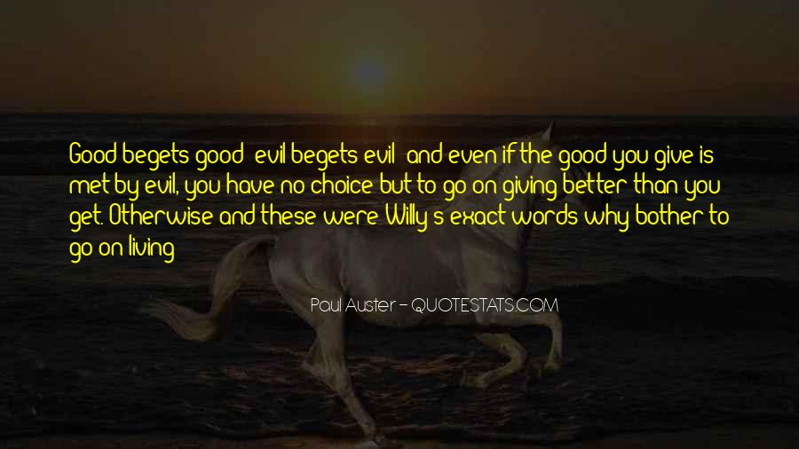 Quotes About The Choice Between Good And Evil #544526