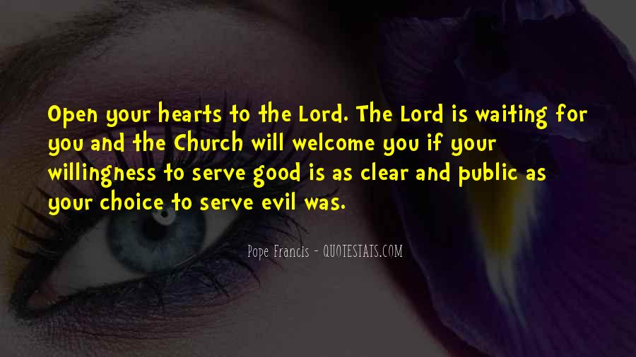 Quotes About The Choice Between Good And Evil #644076